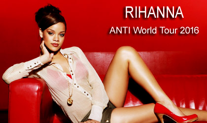 ������ ������ ������ �� �������� ������! Rihanna Concerts Tickets Buy Online! Purchase Event Tickets!
